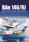 BAe 146 : Britain's Last Airliner - Book