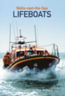 Wells-next-the-Sea Lifeboats - Book