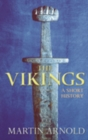 The Vikings : A Short History - Book