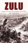 Zulu : Queen Victoria's Most Famous Little War - Book