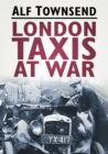 London Taxis at War - Book