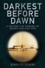Darkest Before Dawn : U-482 and the Sinking of the Empire Heritage 1944 - Book