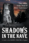 Shadows in the Nave : A Guide to the Haunted Churches of England - Book