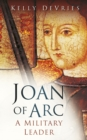 Joan of Arc: A Military Leader - Book