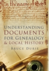 Understanding Documents for Genealogy & Local History - Book