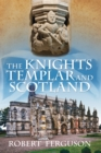 The Knights Templar and Scotland - eBook
