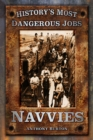 History's Most Dangerous Jobs: Navvies - Book