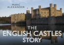 The English Castles Story - Book