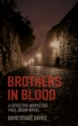Brothers in Blood : A Detective Inspector Paul Snow Novel 1 - Book