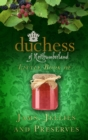 The Duchess of Northumberland's Little Book of Jams, Jellies and Preserves - Book