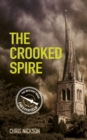 The Crooked Spire : John the Carpenter (Book 1) - Book