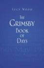 The Grimsby Book of Days - Book