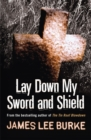 Lay Down My Sword and Shield - Book