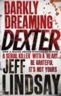 Darkly Dreaming Dexter : Book One - Book