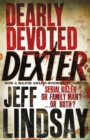 Dearly Devoted Dexter : Book Two - Book