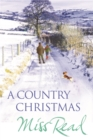 A Country Christmas : Village Christmas, Jingle Bells, Christmas At Caxley 1913, The Fairacre Ghost - Book