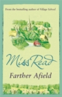 Farther Afield : The sixth novel in the Fairacre series - Book
