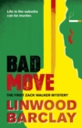 Bad Move : A Zack Walker Mystery #1 - Book