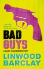 Bad Guys : A Zack Walker Mystery #2 - Book