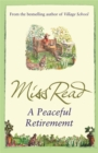A Peaceful Retirement : The twelfth novel in the Fairacre series - Book