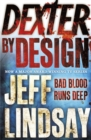Dexter by Design : Book Four - Book