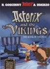 Asterix: Asterix and the Vikings : The Book of the Film - Book
