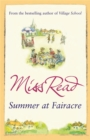 Summer at Fairacre : The ninth novel in the Fairacre series - Book