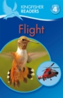 Kingfisher Readers: Flight (Level 4: Reading Alone) - Book