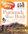 I Wonder Why Pyramids Were Built - Book