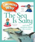 I Wonder Why the Sea is Salty - Book