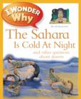 I Wonder Why The Sahara Is Cold At Night - Book