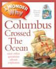 I Wonder Why Columbus Crossed The Ocean - Book