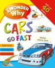 I Wonder Why Cars Go Fast Sticker Activity Book - Book