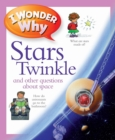 I Wonder Why Stars Twinkle - Book