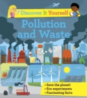 Discover It Yourself: Pollution and Waste - Book