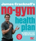 James Cracknell's No-Gym Health Plan - Book