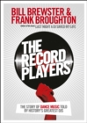 The Record Players : The story of dance music told by history's greatest DJs - Book