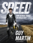 Speed : How to Make Things Go Really Fast - Book