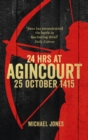 24 Hours at Agincourt - eBook
