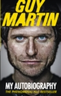 Guy Martin: My Autobiography - Book