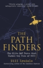 The Pathfinders : The Elite RAF Force that Turned the Tide of WWII - Book
