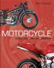 Motorcycle : Evolution; Design; Passion - Book