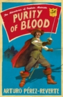 Purity of Blood : The Adventures of Captain Alatriste - Book