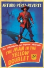 The Man In The Yellow Doublet : The Adventures Of Captain Alatriste - Book