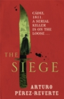 The Siege : Winner of the 2014 CWA International Dagger - Book