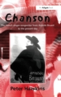 Chanson : The French Singer-Songwriter from Aristide Bruant to the Present Day - Book