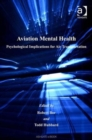 Aviation Mental Health : Psychological Implications for Air Transportation - Book