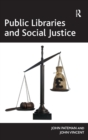 Public Libraries and Social Justice - Book