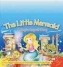 The Little Mermaid : A Magic Magnet Story - Book