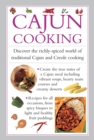 Cajun Cooking : Discover the Richly-Spiced World of Traditional Cajun and Creole Cooking - Book